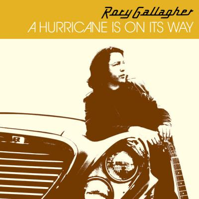 Rory Gallagher - A Hurricane Is On Its Way (Remastered 2017) (2021)