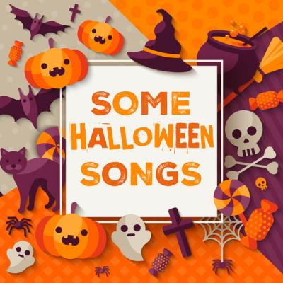 Various Artists - Some Halloween Songs (2021)