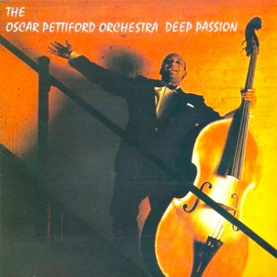 Oscar Pettiford Orchestra - Deep Passion (Remastered) (2021)