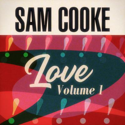Sam Cooke - Love Volume 1 (2021)