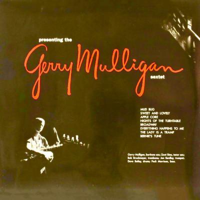 Gerry Mulligan Sextet - Presenting The Gerry Mulligan Sextet (Remastered) (2021)