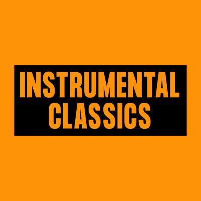 Various Artists - Instrumental Classics (2021)