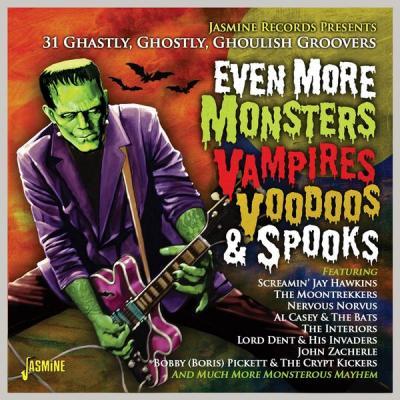 Various Artists - Even More Monsters Vampires Voodoos & Spooks - 31 Ghastly Ghostly Gholish Groov.