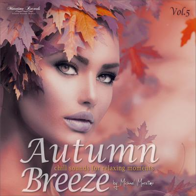 Various Artists - Autumn Breeze Vol. 5 - Chill Sounds for Relaxing Moments (2021)