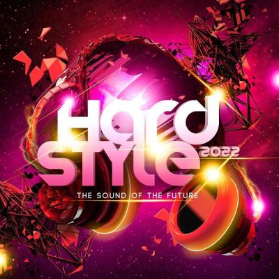 Various Artists - Hardstyle 2022 The Sound of the Future (2021)