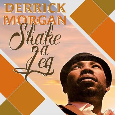 Derrick Morgan - Shake a Leg (2021)