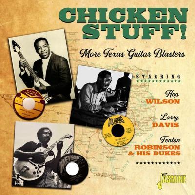 Various Artists - Chicken Stuff! - More Texas Guitar Blasters (2021)